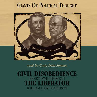 Civil Disobedience and The Liberator by Wendy McElroy audiobook