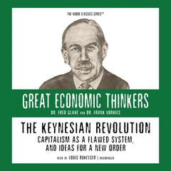 The Keynesian Revolution by Fred Glahe audiobook