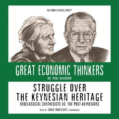 Struggle over the Keynesian Heritage