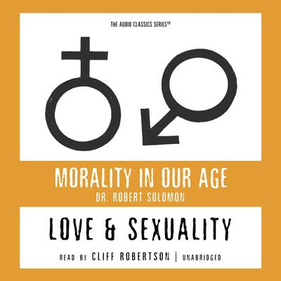 Love and Sexuality by Robert Solomon audiobook