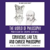 Confucius, Lao Tzu, and Chinese Philosophy by  Prof. Crispin Sartwell audiobook