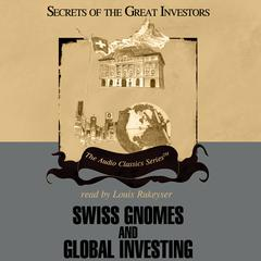 Swiss Gnomes and Global Investing