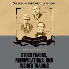 Stock Frauds, Manipulations, and Insider Trading