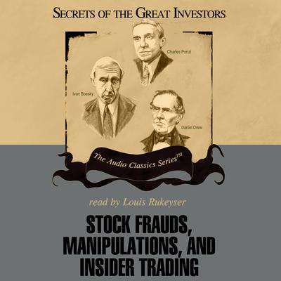 Stock Frauds, Manipulations, and Insider Trading by Thomas D. Saler audiobook