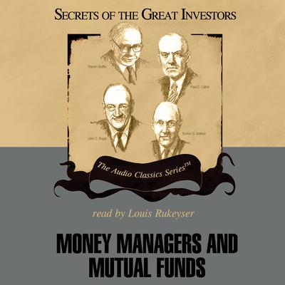 Money Managers and Mutual Funds by Donald J. Christensen audiobook