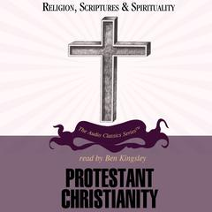 Protestant Christianity by Dale A. Johnson audiobook