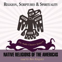 Native Religions of the Americas by Åke Hultkrantz audiobook