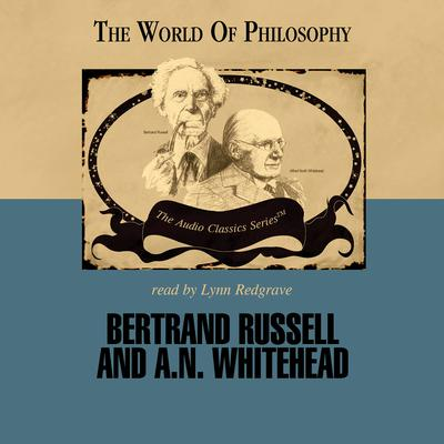 Bertrand Russell and A. N. Whitehead by Paul Kuntz audiobook