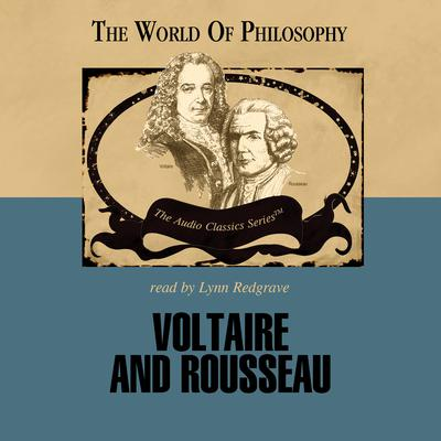 Voltaire and Rousseau by Charles M. Sherover audiobook