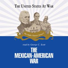 The Mexican-American War by Jeffrey Rogers Hummel audiobook