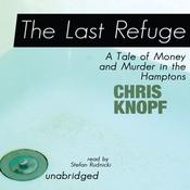 The Last Refuge by  Chris Knopf audiobook