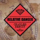 Relative Danger by Charles Benoit