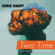 Two Time by  Chris Knopf audiobook