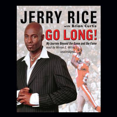 Go Long! by Jerry Rice audiobook