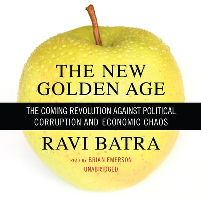 The New Golden Age by Ravi Batra audiobook