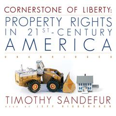 Cornerstone of Liberty by Timothy Sandefur audiobook