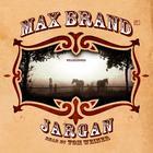 Jargan by Max Brand