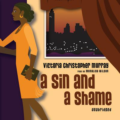 A Sin and a Shame by Victoria Christopher Murray audiobook