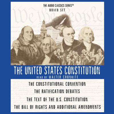 The United States Constitution Boxed Set by George H. Smith audiobook