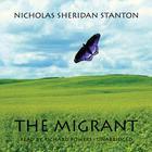 The Migrant by Nicholas Sheridan Stanton