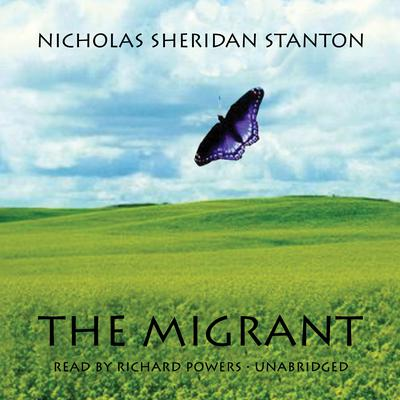 The Migrant by Nicholas Sheridan Stanton audiobook