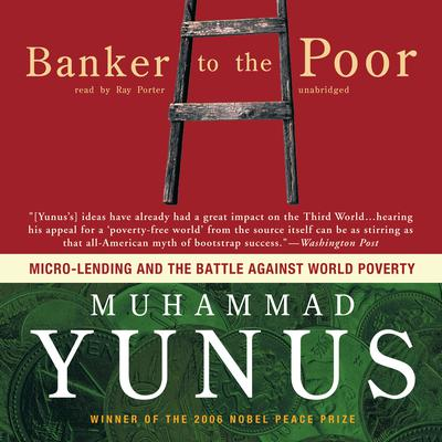 Banker to the Poor by Muhammad Yunus audiobook