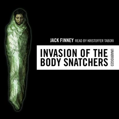 The Invasion of the Body Snatchers by Jack Finney audiobook