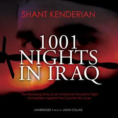 1001 Nights in Iraq by Shant Kenderian audiobook