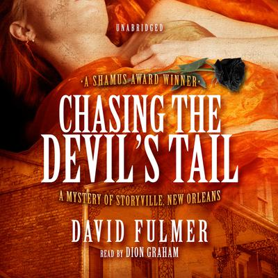 Chasing the Devil's Tail by David Fulmer audiobook