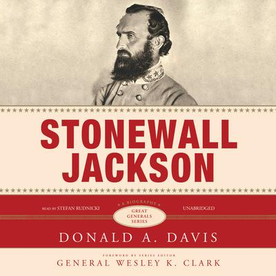 Stonewall Jackson by Donald A. Davis audiobook