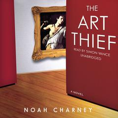 The Art Thief by Noah Charney audiobook