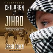 Children of Jihad by  Jared Cohen audiobook