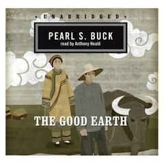 The Good Earth by Pearl S. Buck audiobook