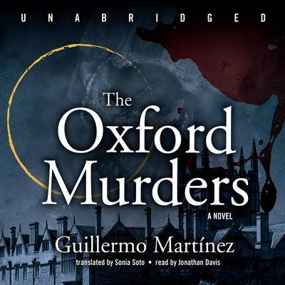 The Oxford Murders by Guillermo Martínez audiobook