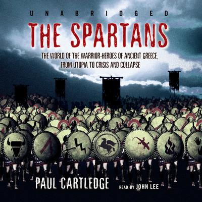 The Spartans by Paul Cartledge audiobook