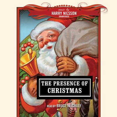 The Presence of Christmas by various authors audiobook