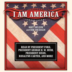 I Am America by Mary Sheldon audiobook
