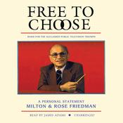 Free to Choose by  Milton Friedman audiobook