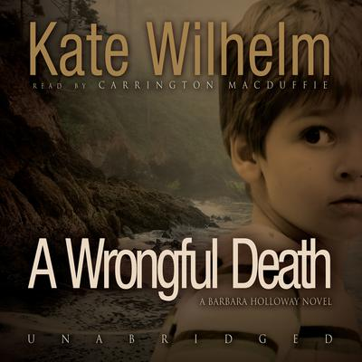 A Wrongful Death by Kate Wilhelm audiobook