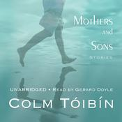 Mothers and Sons by  Colm Tóibín audiobook