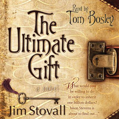 The Ultimate Gift by Jim Stovall audiobook