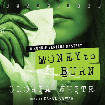 Money to Burn by Gloria White audiobook