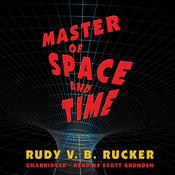 Master of Space and Time by  Rudy Rucker audiobook