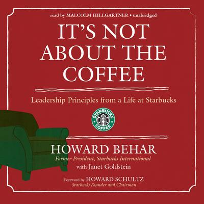 It's Not about the Coffee by Howard Behar audiobook