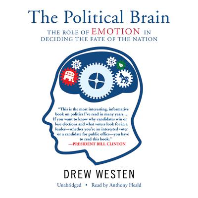The Political Brain by Drew Westen audiobook