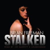 Stalked by  Brian Freeman audiobook