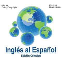 Inglés al Español [English to Spanish] by Mark R. Nesbitt
