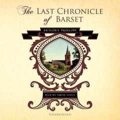 The Last Chronicle of Barset by Anthony Trollope audiobook