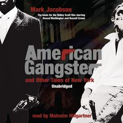 American Gangster and Other Tales of New York by Mark Jacobson