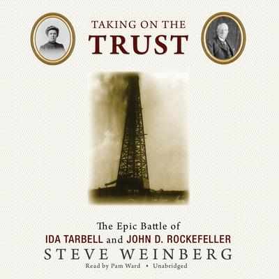 Taking on the Trust by Steven Weinberg audiobook